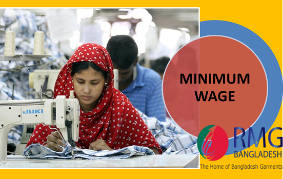 minimum wage policy of bangladeshi rmg Used to estimate an acceptable minimum wage for the rmg sector of bangladesh follows a nationwide central wage policy minimum wage in bangladesh's rmg sector.
